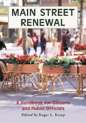 Main Street Renewal By Kemp, Roger L. (EDT)