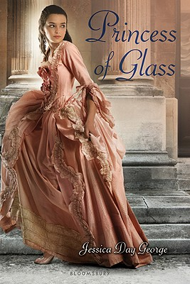 Princess of Glass By George, Jessica Day